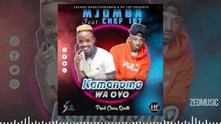 Mjomba Ft  Chef 187  - Kamanomo Waoyo (Official Audio) || #ZedMusic Zambian Music 2020