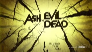 Ash Vs. Evil Dead - Title Teaser