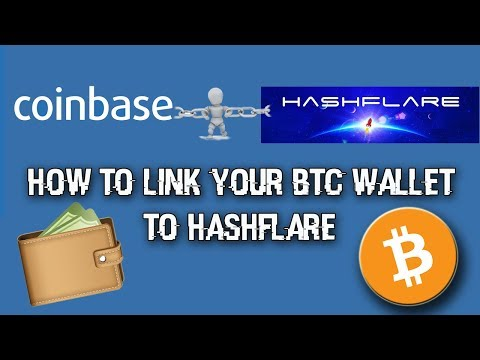 HOW TO - link COINBASE BTC wallet to HASHFLARE account