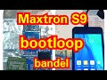 - Solusi Maxtron S9 bootloop bandel ganti ic emmc