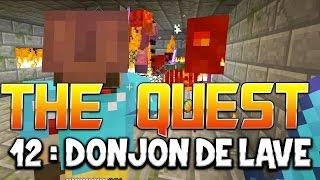 THE QUEST - Ep. 12 : DONJON DE LAVE ! - Fanta et Bob Minecraft Adventure