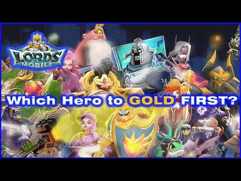 LORDS MOBILE: Which Hero TO GOLD First??