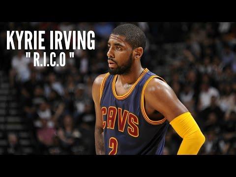 Kyrie Irving Mix - R.I.C.O ᴴᴰ