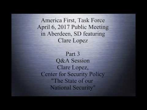 Americans First, Task Force meeting featuring Clare Lopez pt 3of3