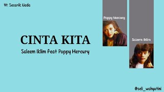 Cinta Kita by Saleem Iklim feat Poppy Mercury Lirik