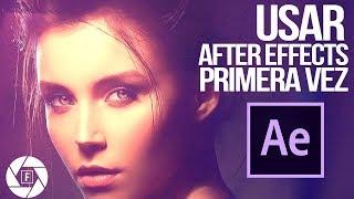Usar After Effects por primera vez ¡Crea tu primer video!