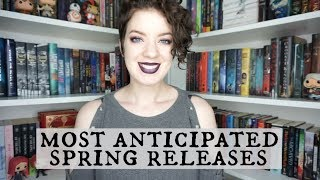 Most Anticipated Spring Releases | 2018