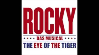 Eye Of The Tiger / Gonna Fly Now Rocky Musical 2016