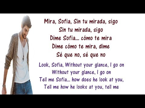 Alvaro Soler - Sofia Lyrics English and Spanish - Tranlsation & Meaning - Letras en ingles