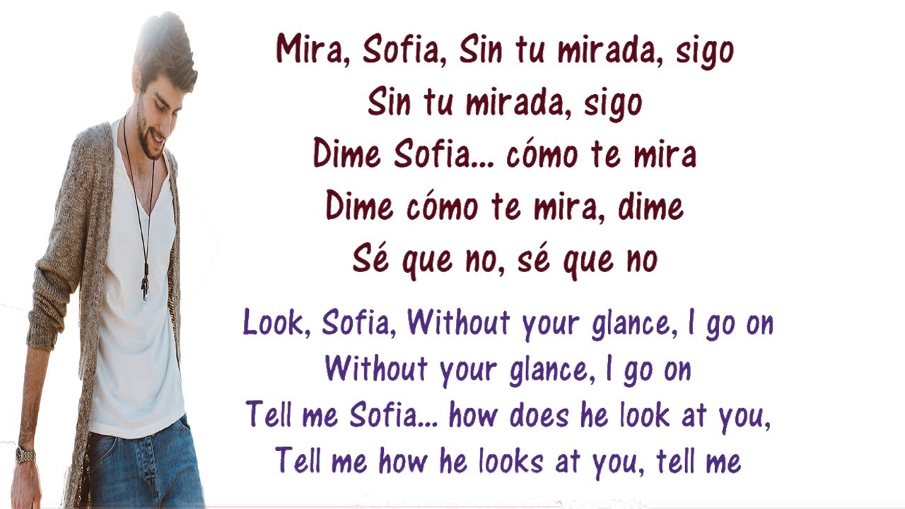 Alvaro Soler Sofia Lyrics English And Spanish Tranlsation