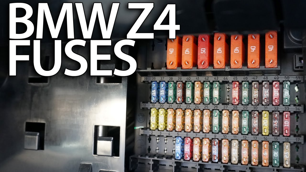 Where Are Fuses In Bmw Z4 E85 E86 Electrical Fusebox
