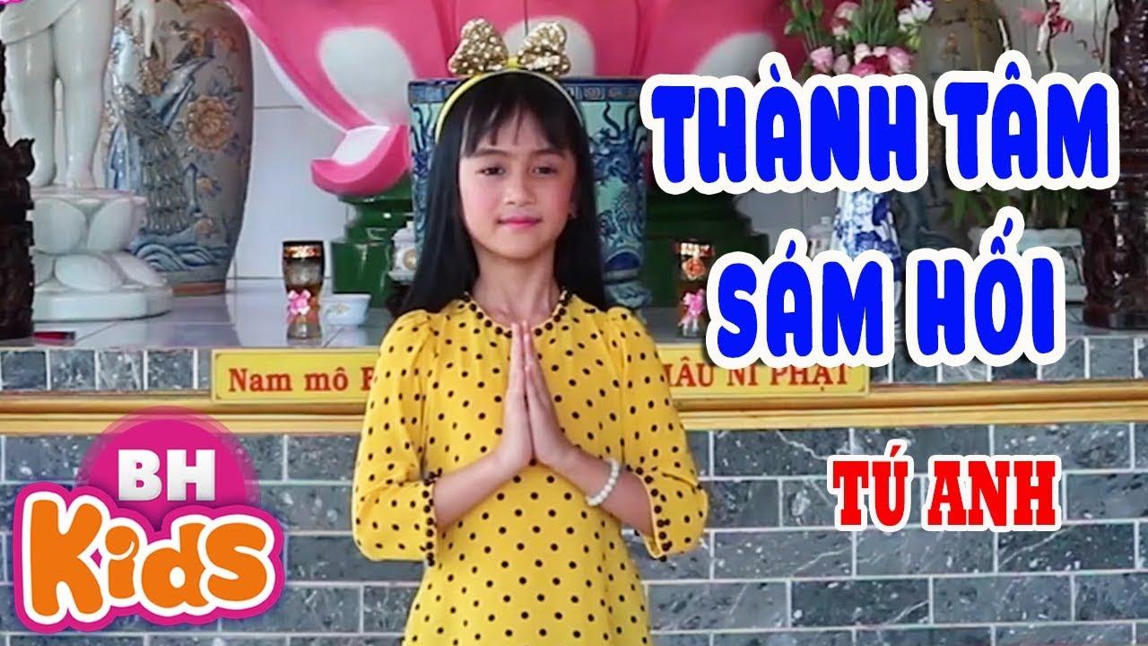 Sinh ra để hát Nhạc Phật - Xin Thành Tâm Sám Hối - Bé gái 6 tuổi khiến phật tử cảm động - Tú Anh