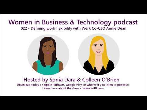 Episode 22 - Defining work flexibility with Werk Co-CEO Annie Dean
