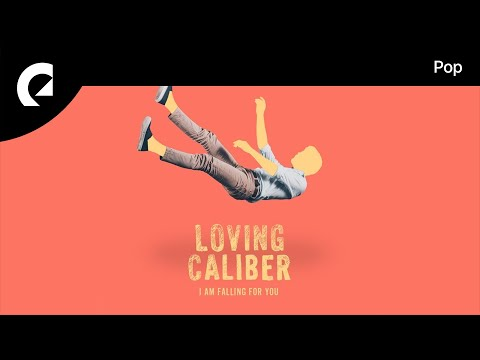 Loving Caliber - I Am Falling For You
