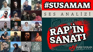 #Susamam Ses Analizi (Rap'in Sanatı) #analizrekoru