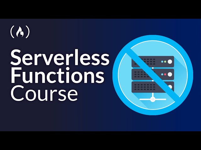 Serverless Functions Course - Create a Serverless API