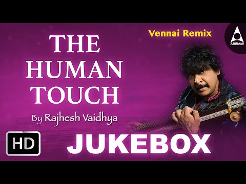 The Human Touch - Veenai Remix Songs - Devotional Songs