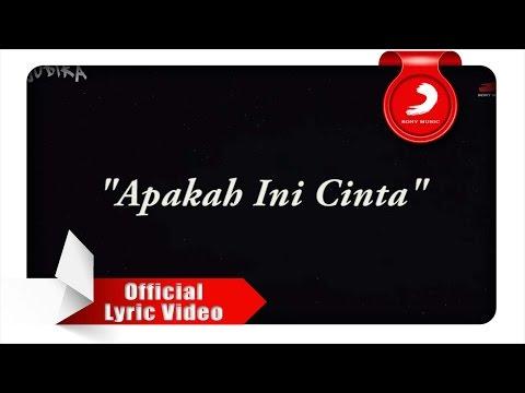 JUDIKA - Apakah Ini Cinta (Lyrics Video)
