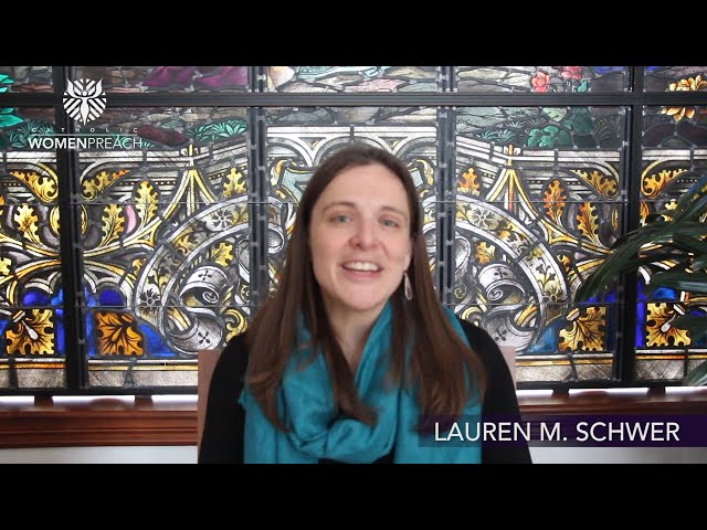 Lauren M. Schwer Preaches for the Second Sunday of Lent