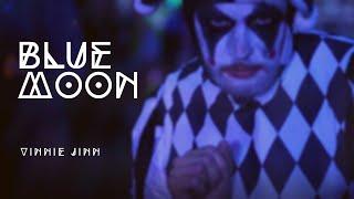 Vinnie Jinn Blue Moon - vinnie jinn - blue moon