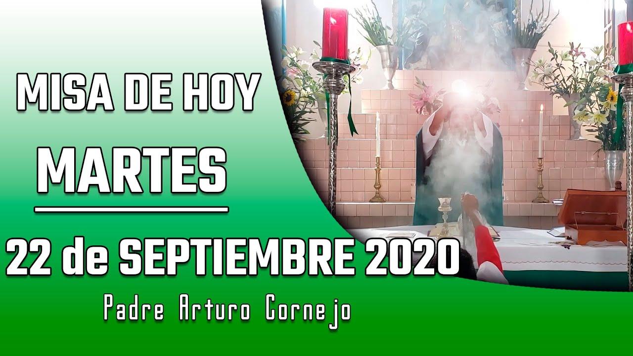 ✅ MISA DE HOY martes 22 de septiembre 2020 - Padre Arturo Cornejo