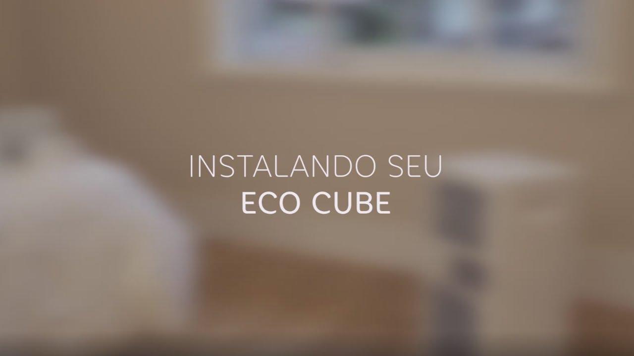 Aprenda Como Instalar O Eco Cube Da Elgin Youtube