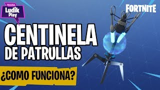 HOW DOES THE PATRULLAS SENTRY TRAP WORK? FORTNITE SAVE THE WORLD SPANISH GUIDE