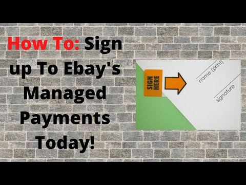How To Sign Up For EBay's Managed Payments Today!