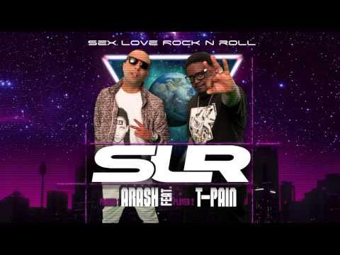 Arash Feat T-Pain - Sex Love Rock N Roll SLR