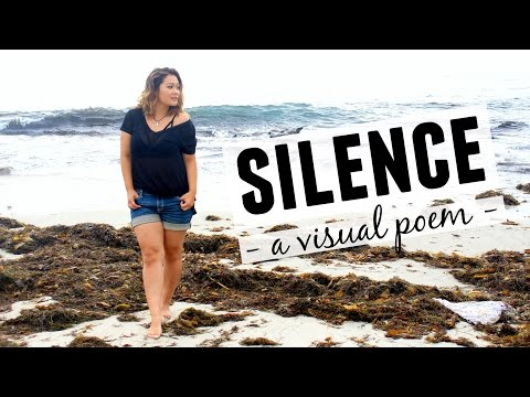 Silence | A Visual Poem