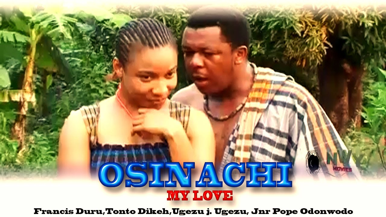 Download Osinashi My Love - Latest Nigerian Nollywood Movie