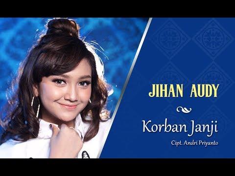 Unduh lagu Jihan Audy - Korban Janji [OFFICIAL] Mp3 gratis