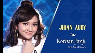 Jihan Audy Korban Janji.mp3