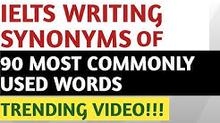 Ielts Writing Vocabulary |Synonyms Of 90 Most Commonly Used Words In Essays | Essay Vocabulary |