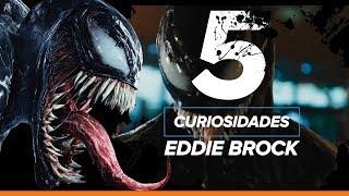 5 Curiosidades sobre Eddie Brock | Venom - 4 de Outubro Nos Cinemas