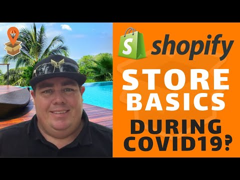 Shopify Store Basics During COVID19 - Dropship Downunder - Drop Shipping Australia thumbnail