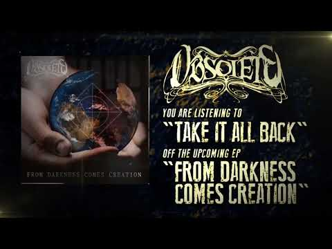 Obsolete - Take It All Back (Official Audio)