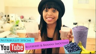 Nutribullet Recipe - Blueberry & Banana Smoothie
