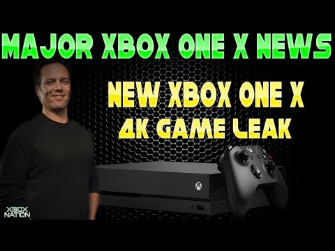 Xbox One X Gets AMAZING NEWS! And A Massive 4K Xbox One X Game Leaks!