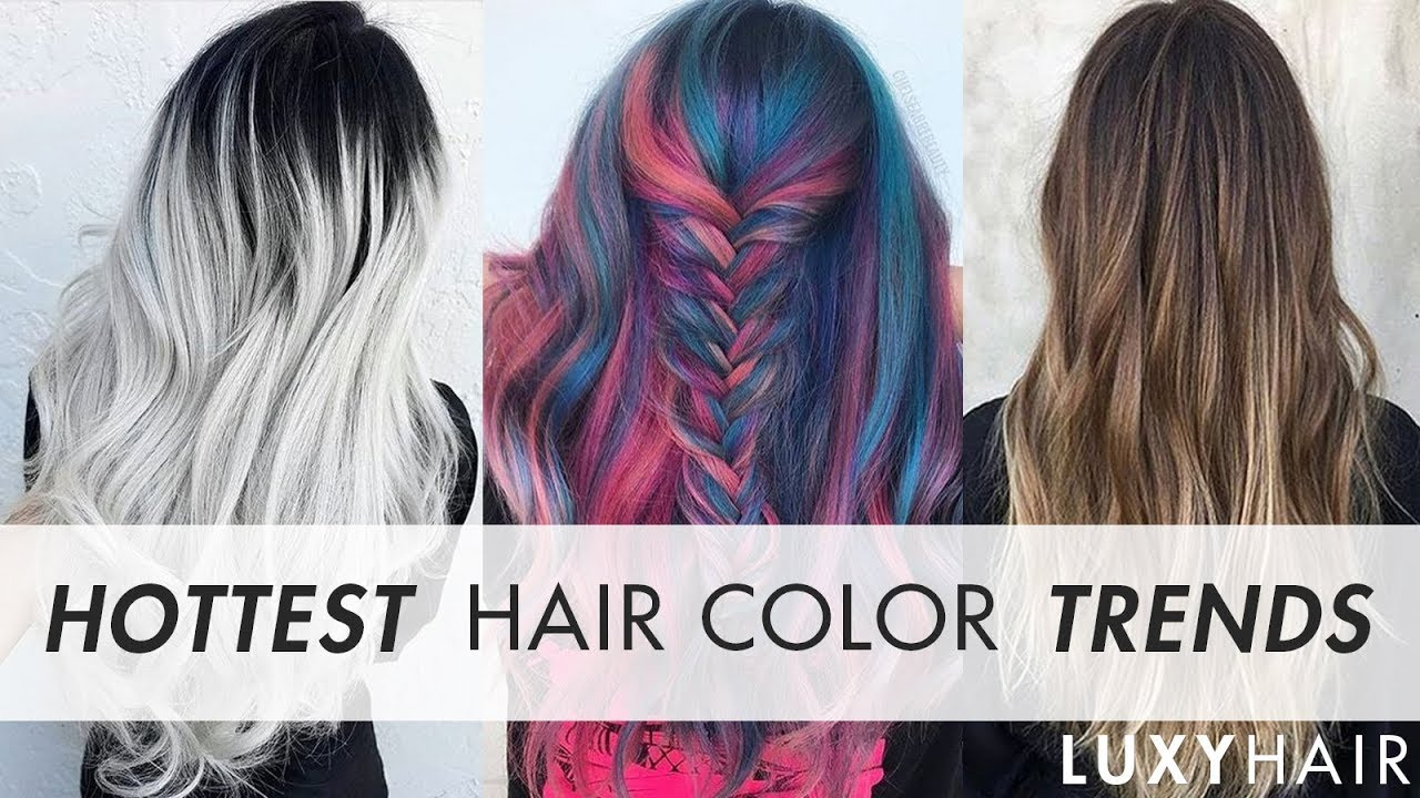 Hottest Hair Color Trends This Year Luxy Hair Youtube