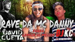 Medley Rave Da MC Danny - FORRÓ SUPER MÉDIOS PRA PAREDÃO - David Guetta - Bad ft.Vassy #DJKCassiano