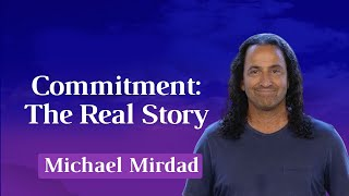 Commitment: The Real Story