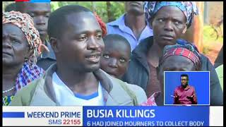 6 people killed in Busia; Locals accused them of being behind the killing of a businessman