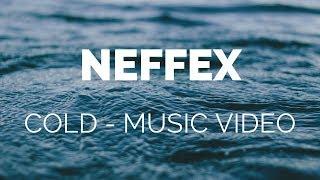 NEFFEX - Cold [Lyrics]