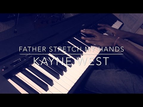 Father Stretch my Hands  - Kanye West Piano Cover