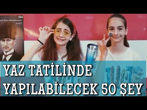 YAZ TATİLİNDE YAPILABİLECEK 50 ŞEY!