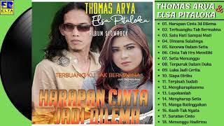 Download Thomas Arya Feat Elsa Pitaloka Full Album Slow Rock Terbaru 2019 (Album Harapan Cinta Jadi Dilema)
