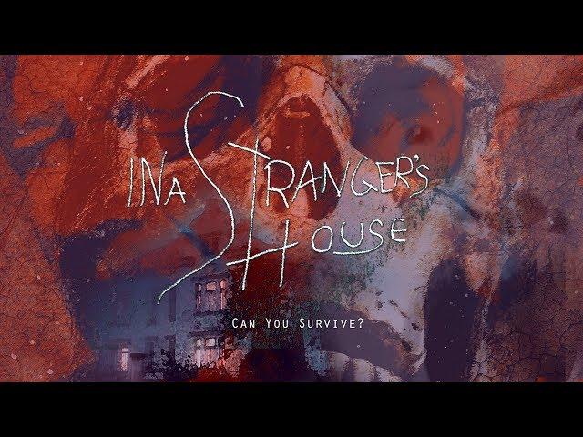 IN A STRANGER'S HOUSE (2018 HORROR FILM) - OFFICIAL TRAILER