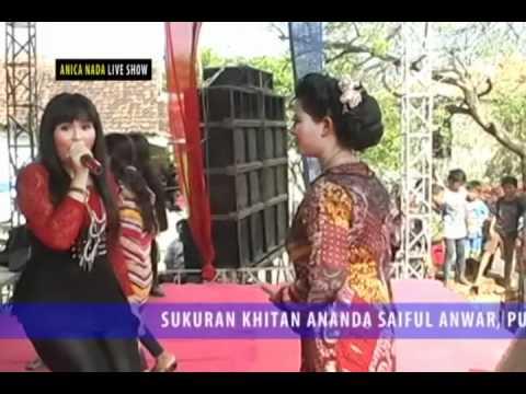ANICA NADA Show - Cukcak Lanang (Dian Anic)