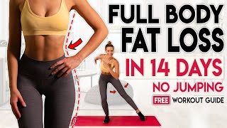 FULL BODY FAT LOSS in 14 Days NO JUMPING | Free Home Workout Guide